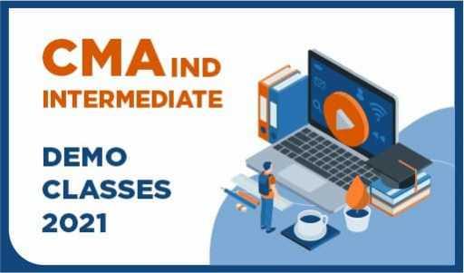 CMA INDIA Intermediate Demo Classes 2021