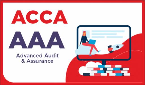 ACCA - AAA - Advanced Audit & Assurance - December 2021