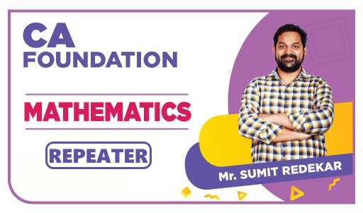 CA Foundation Repeater Math By Sumit Redekkar
