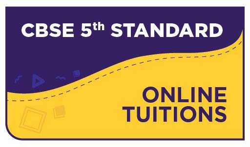CBSE 5th Standard Online Tuitions