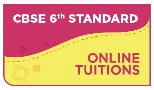 CBSE 6th Standard Online Tuitions