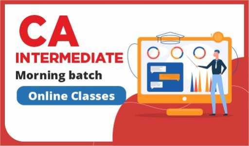 CA Inter Morning Batch online class