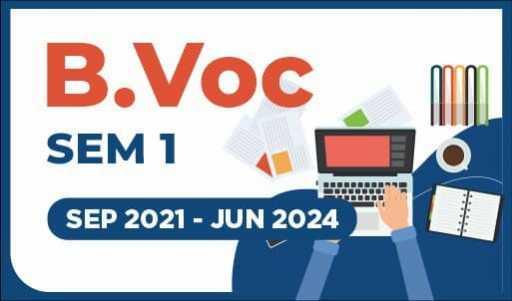 B.Voc SEM 1 SEP 2021 - JUNE 2024