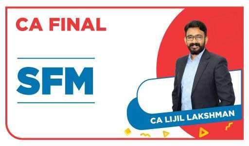 Recorded - CA Final SFM By CA Lijil Lakshman