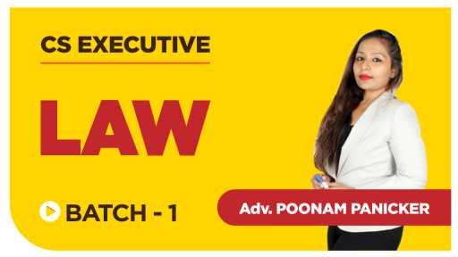 Recorded CS Executive Law by Adv Poonam Panicker