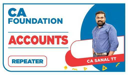 CA Foundation Repeater Accounts by CA Sanal T T